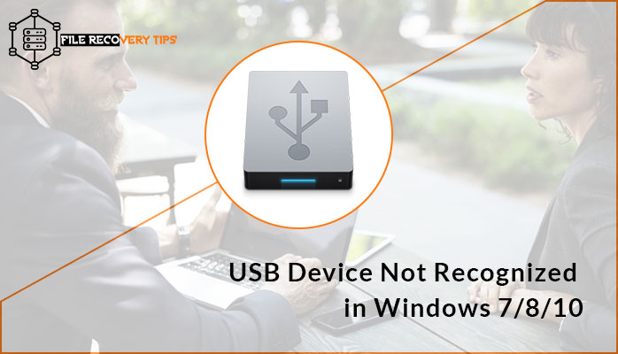 steps to resolve error- USB Device Not Recognized in Windows 7/8/10
