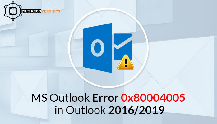This blog post talks about the easy way to Resolve MS Outlook Error 0x80004005 in Outlook 2016/2019